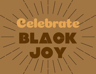 Black joy graphic